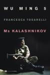 Ms Kalashnikov tosarelli copertina